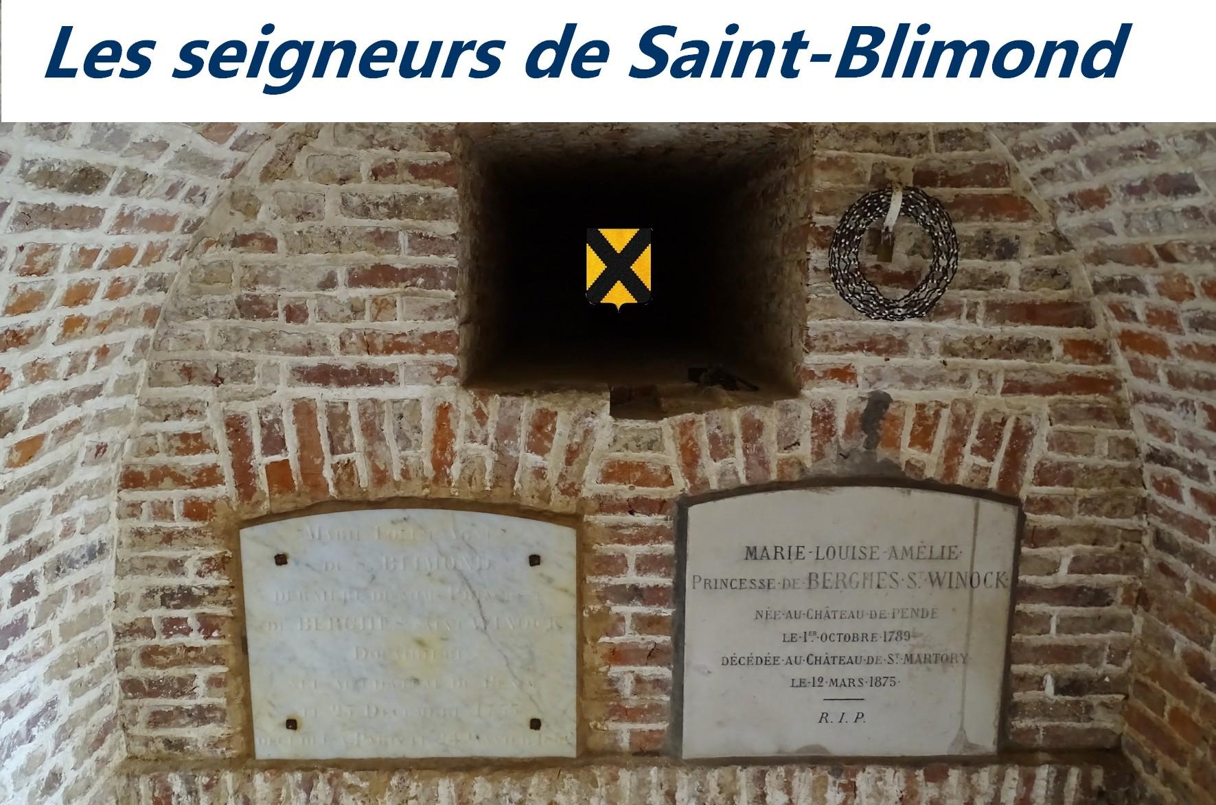 Histoire des seigneurs de Saint-Blimond